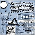 Alliance Criminal Instinct - Zone 6 Music thumbnail
