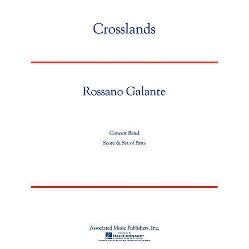 G. Schirmer Crosslands Concert Band Level 4 Composed by Rossano Galante