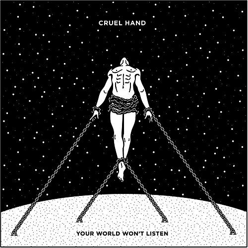 Alliance Cruel Hand - Your World Won't Listen
