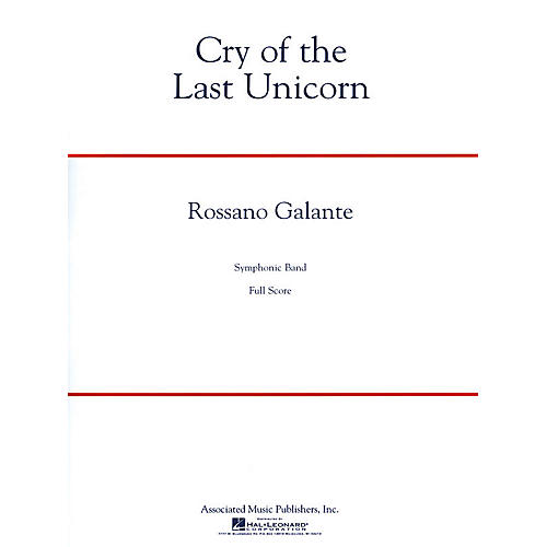 G. Schirmer Cry of the Last Unicorn Concert Band Level 4 Composed by Rossano Galante