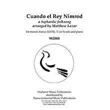 Transcontinental Music Cuando el Rey Nimrod SATB arranged by Matthew Lazar