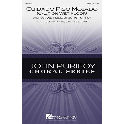 Hal Leonard Cuidado Piso Mojado (Caution, Wet Floor) SAB Composed by John Purifoy