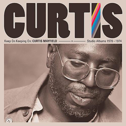 Alliance Curtis Mayfield - Keep On Keeping On: Curtis Mayfield Studio Albums 1970-1974 (4LP 180 Gram Vinyl)