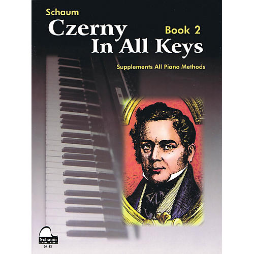 SCHAUM Czerny In All Keys, Bk 2 Educational Piano Series Softcover
