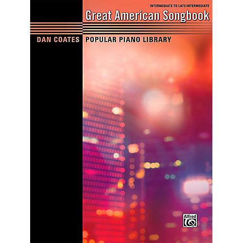 Alfred Dan Coates Popular Piano Library: Great American Songbook - Intermediate / Late Intermediate Book