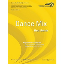 Boosey and Hawkes Dance Mix (Chamber Ensemble - Score Only) Windependence Chamber Ensemble Series Composed by Rob Smith