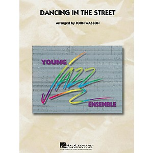 Hal Leonard Dancing in The Street - Young Jazz Ensemble Series Level 3 by Hal Leonard
