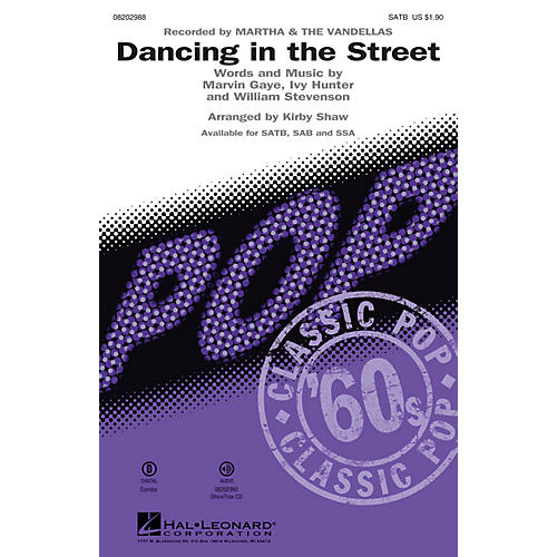 Hal Leonard Dancing in the Street SATB by Martha & The Vandellas arranged by Kirby Shaw