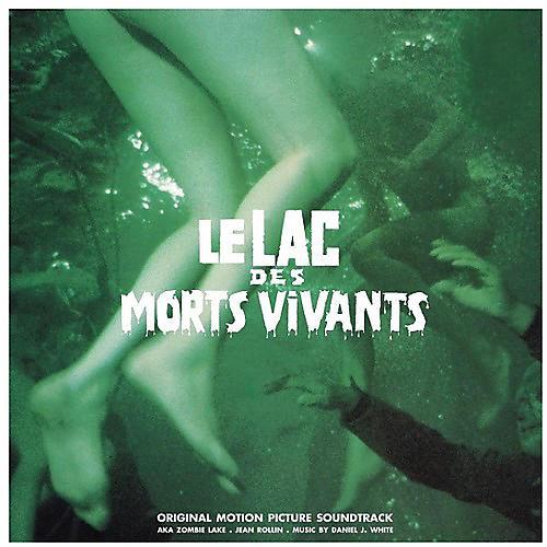 Alliance Daniel J. White - Zombie Lake (Original Motion Picture Soundtrack)