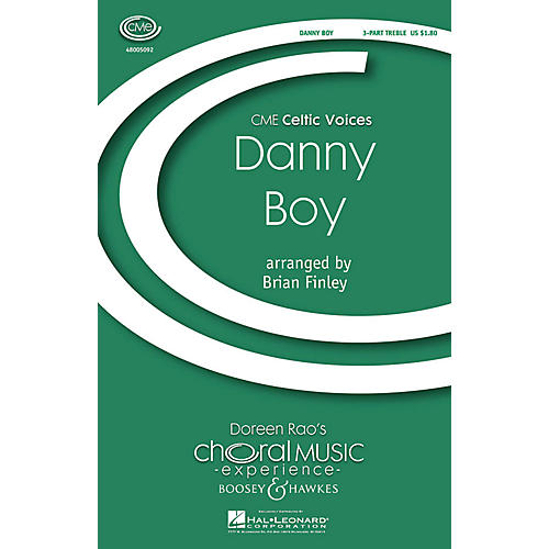 Boosey and Hawkes Danny Boy (CME Celtic Voices) SSA A Cappella arranged by Brian Finley