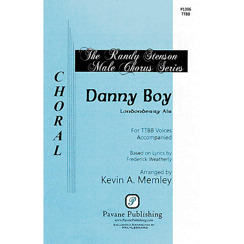 Pavane Danny Boy TTBB arranged by Kevin Memley