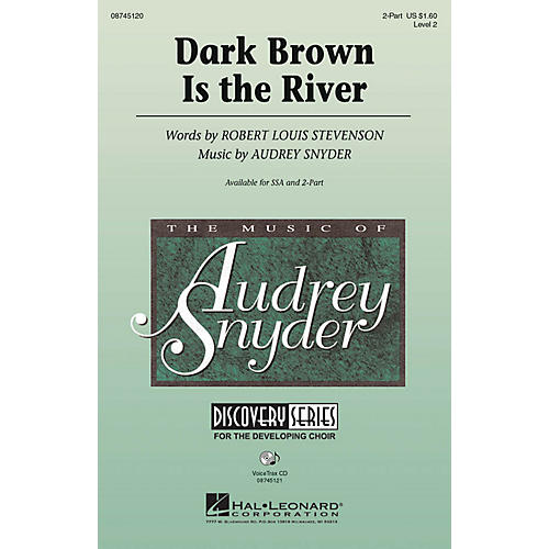 Hal Leonard Dark Brown Is the River 2-Part composed by Audrey Snyder