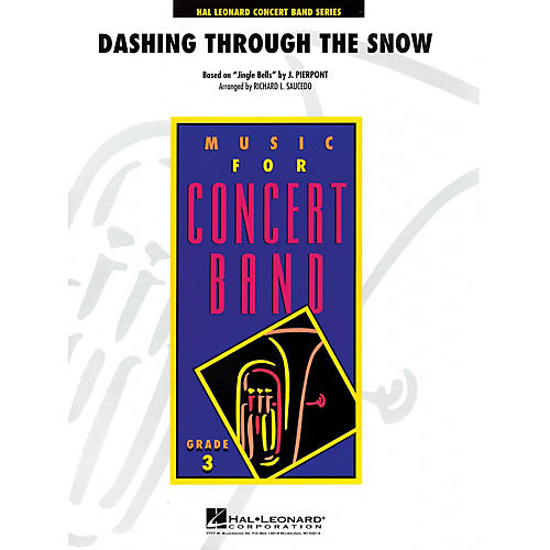 Hal Leonard Dashing Through the Snow - Young Concert Band Series Level 3 arranged by Richard Saucedo