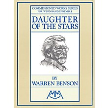 Edward B. Marks Music Company Daughter of the Stars Concert Band Composed by Warren Benson
