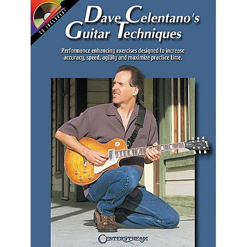 Centerstream Publishing Dave Celentano's Guitar Techniques (Book/CD)