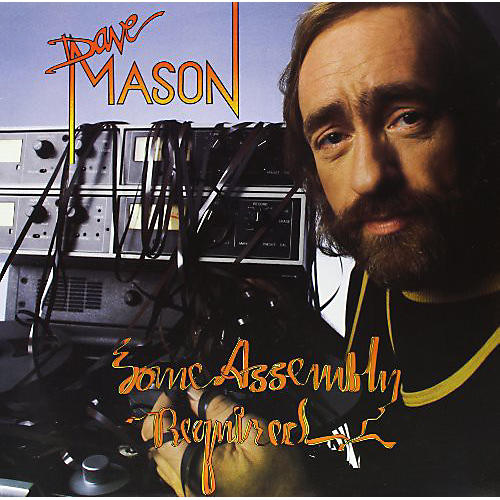 Alliance Dave Mason - Some Assembly Required