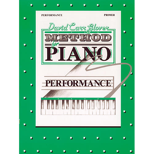 Alfred David Carr Glover Method for Piano Performance Primer