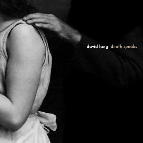 Alliance David Lang - Death Speaks