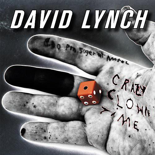 Alliance David Lynch - Crazy Clown Time
