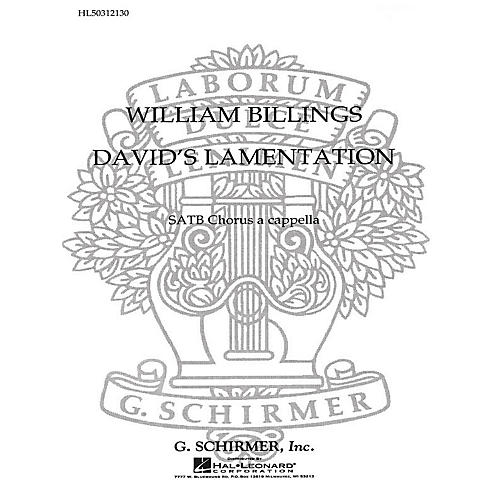 G. Schirmer David's Lamentation SATB a cappella composed by W Billings