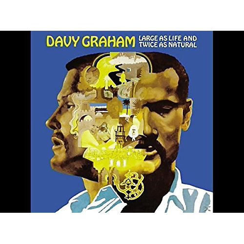 Alliance Davy Graham - Large As Life And Twice As Natural