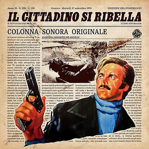 Alliance De Angelis, Guido & Maurizio - Il Cittadino Si Ribella (original Soundtrack)