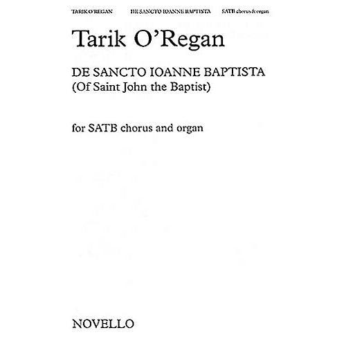 Novello De Sancto Ioanne Baptista SATB Composed by Tarik O'Regan
