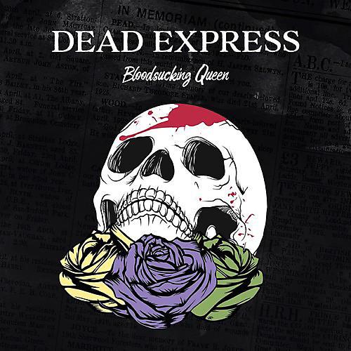 Alliance Dead Express - Bloodsucking Queen