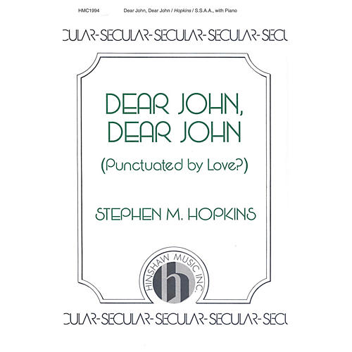 Hinshaw Music Dear John, Dear John SSAA composed by Hopkins