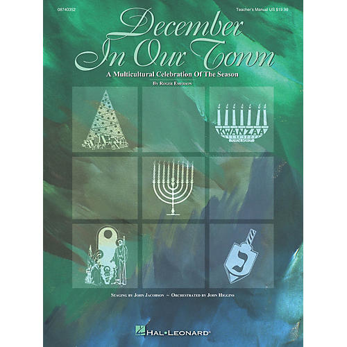 Hal Leonard December in Our Town (A Multicultural Holiday Musical) TEACHER ED Composed by Roger Emerson