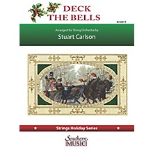 Southern Deck the Bells (for String Orchestra) Southern Music Series Softcover Composed by Stuart Ross Carlson
