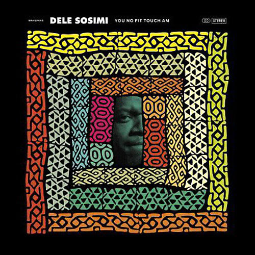 Alliance Dele Sosimi - You No Fit Touch Am