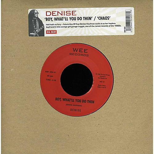 Alliance Denise - Boy What'll Do Then/Chaos