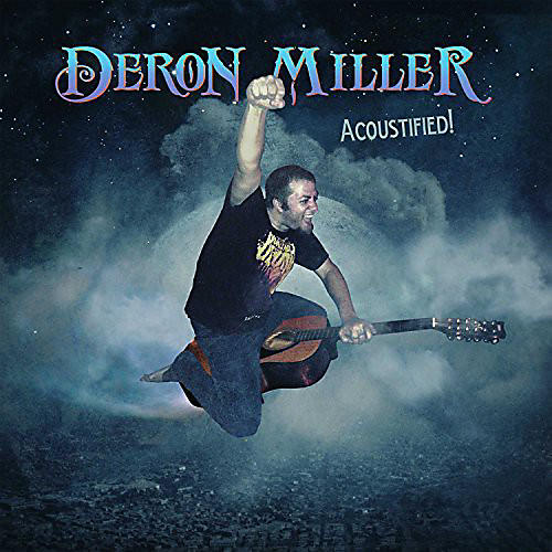 Alliance Deron Miller - Acoustified