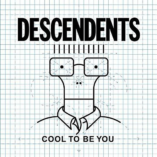 Alliance Descendents - Cool To Be You