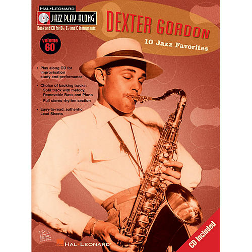 Hal Leonard Dexter Gordon (Jazz Play-Along Volume 60) Jazz Play Along Series Softcover with CD by Dexter Gordon