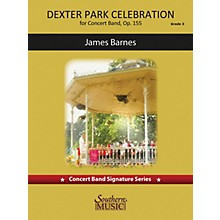 Southern Dexter Park Celebration (for Concert Band, Op. 155) Concert Band Level 4 composed by James Barnes