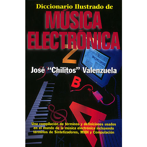 Backbeat Books Diccionario Illustrado de Música Electrónica Book Series Softcover Written by José