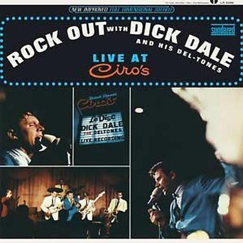 Alliance Dick Dale - Rock Out With Dick Dale and His Del-Tones [Live At Ciro's]