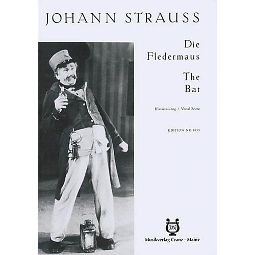 Schott Die Fledermaus (Vocal Score) Composed by Johann Strauß