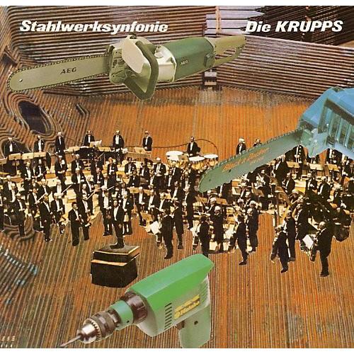 Alliance Die Krupps - Stahlwerksynfonie