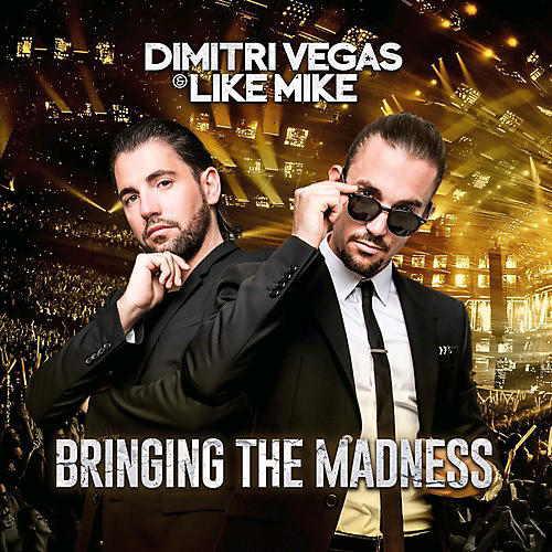 Alliance Dimitri Vegas & Like Mike - Bringing The Madness