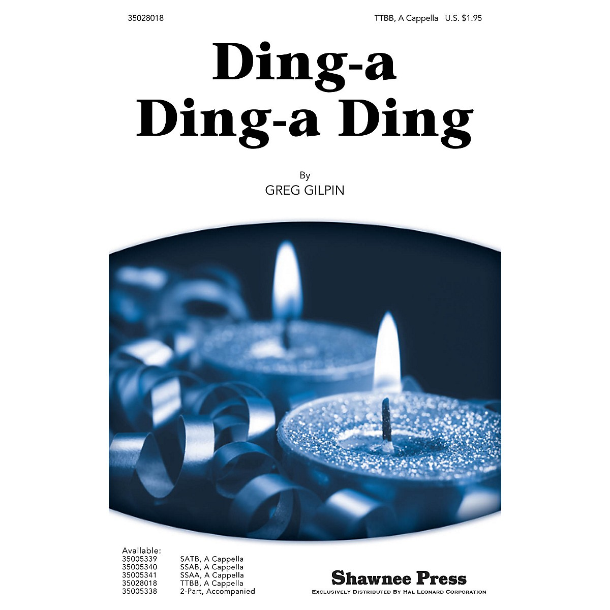 Shawnee Press Ding-a Ding-a Ding TTBB A Cappella composed by Greg Gilpin