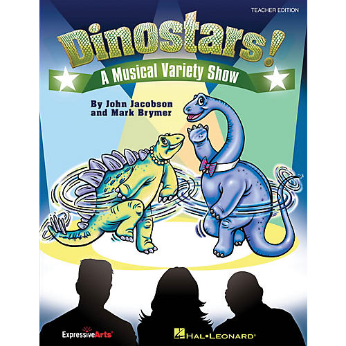 Hal Leonard Dinostars! (A Musical Variety Show for Young Singers) ShowTrax CD Composed by John Jacobson