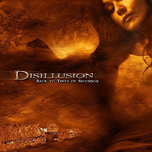 Alliance Disillusion - Back to Times of Splendor