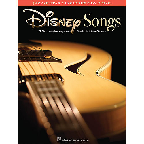 Hal Leonard Disney Songs Jazz Guitar Chord Melody Solos Guitar