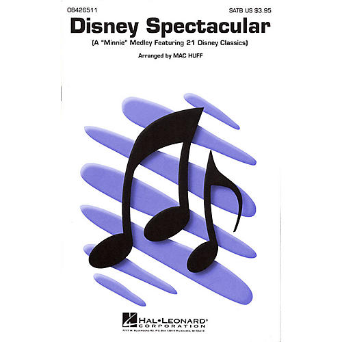 Hal Leonard Disney Spectacular (Medley) SATB arranged by Mac Huff