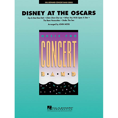 Hal Leonard Disney at the Oscars Concert Band Level 4 Arranged by John Moss