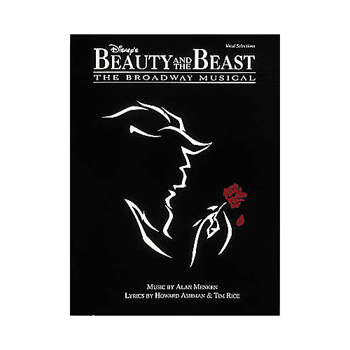 Hal Leonard Disney's Beauty and the Beast: The Broadway Musical Piano/Vocal/Guitar Songbook