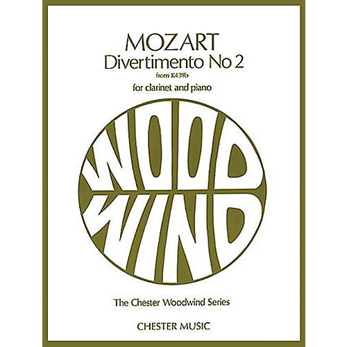 Chester Music Divertimento No. 2 from K439b (The Chester Woodwind Series) Music Sales America Series